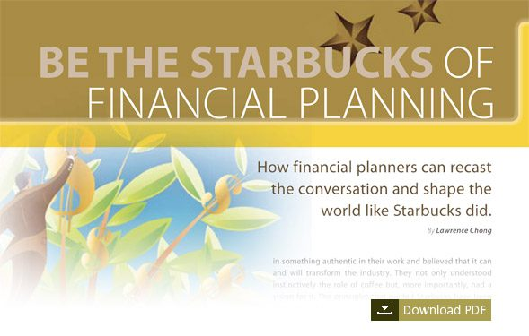 Be the Starbucks of Financial Planning